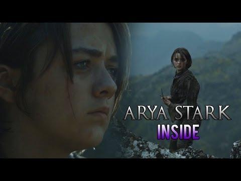 Arya Stark || Inside