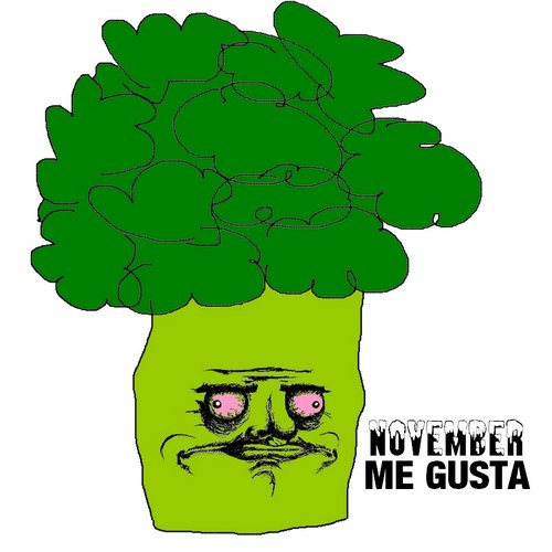 thumb me gusta broccoli  im November