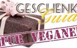 Geschenke-Guide-Veganer