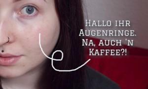 Kaffee augenringe diy you tube bloggen blog