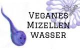 Mizellenwasser vegan tensid kosmetik naturkosmetik mizellen thumbnail