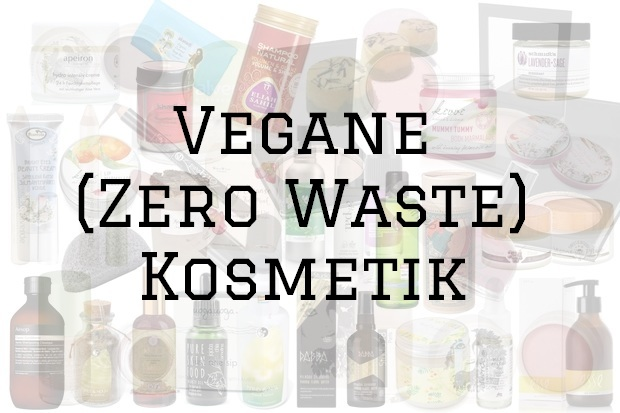 zero waste kosmetik naturkosmetik palmöl plastik vegan pflege make up schminke